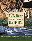 img - for L.L. Bean Ultimate Book of Fly Fishing book / textbook / text book
