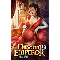Dragon Emperor 19: From Human to Dragon to God