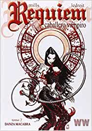 Requiem. Caballero Vampiro 2. Danza Macabra