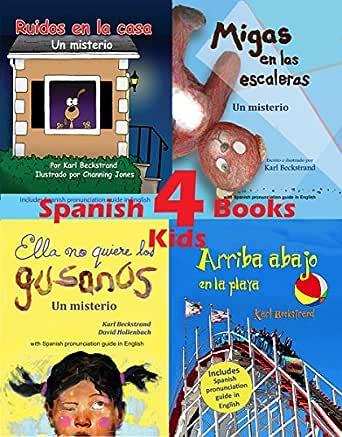 4 Spanish Books for Kids - 4 libros para niños: With Pronunciation Guide in English eBook: Beckstrand, Karl, Jones, Channing, Hollenbach, David: Amazon.es: Tienda Kindle