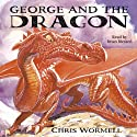 George and the Dragon Audiobook by Chris Wormell Narrated by Brian Blessed