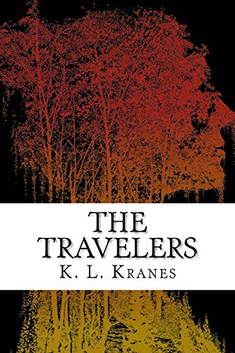 The Travelers by [Kranes, K. L.]