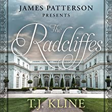 The Radcliffes Audiobook by T. J. Kline, James Patterson - Foreword Narrated by Christie Moreau