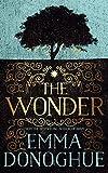 """""""The Wonder by Emma Donoghue (2016-09-22)"""" av Emma Donoghue"""