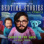Ep. 9: Casey in the Sack With Nick Thune | Nick Offerman,Nick Thune,Matt Lieb