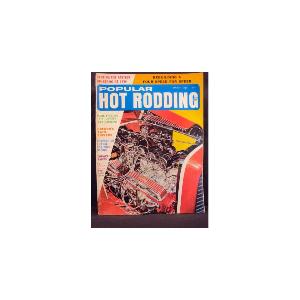 1966 66 March POPULAR HOT RODDING Magazine, Volume 5 Number # 3 (Features Performance Testing The GT 350 Mustang / Testing Yamahas Twin Sport Cycles / Cobweb Painting / Fairlane Slingshot)