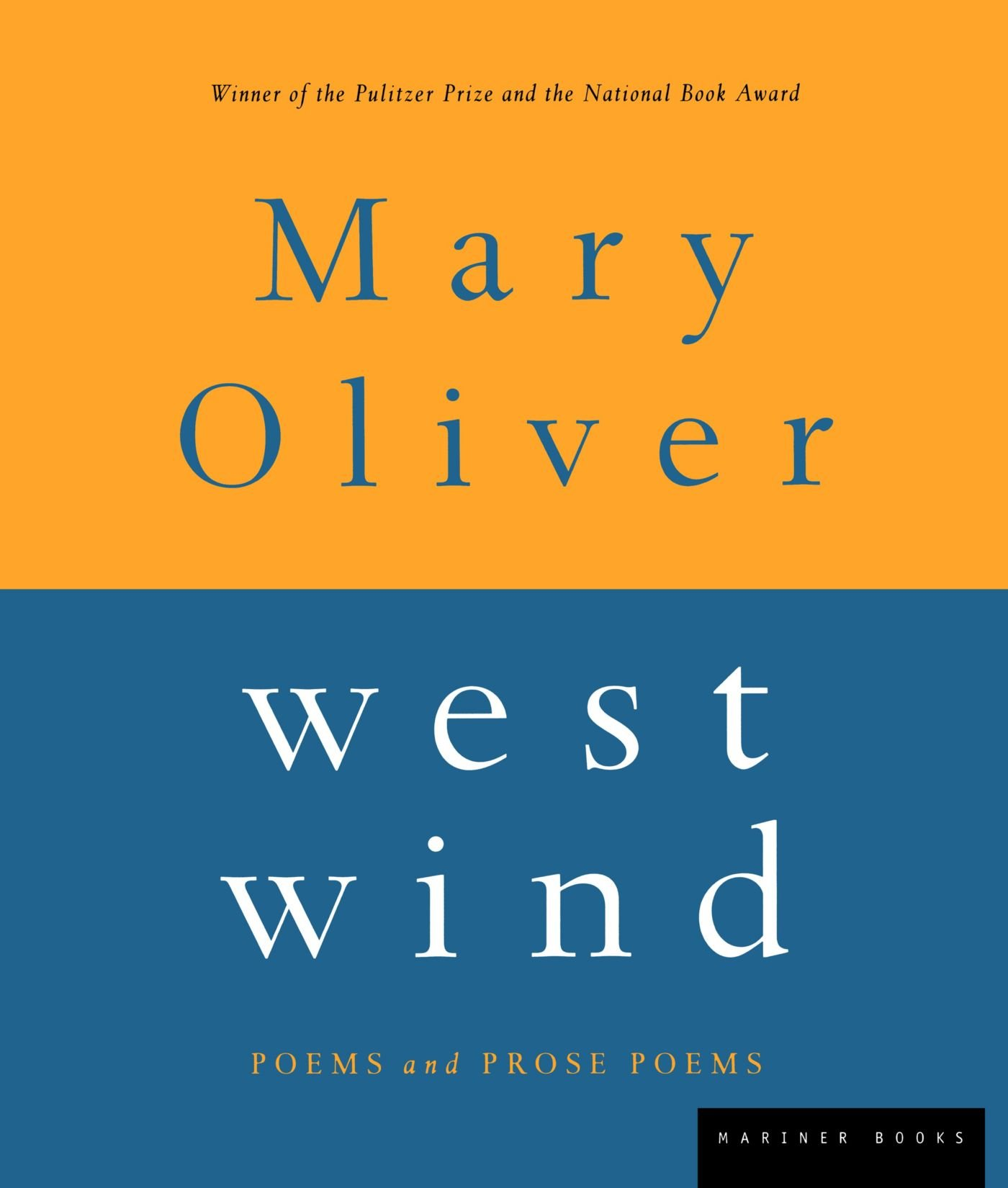 West Wind: Poems And Prose Poems: Mary Oliver: 0046442850858: Amazon:  Books