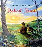 img - for Poetry for Kids: Robert Frost book / textbook / text book