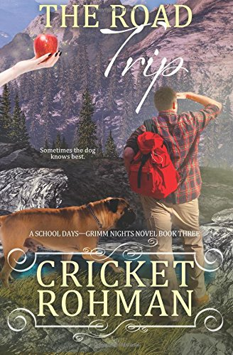 The Road Trip (A School Days-Grimm Nights Novel) (Volume 3) pdf