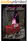 Lonely Girl (Chronicles of the Damned Book 1)