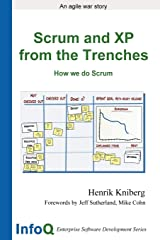 Scrum and XP from the Trenches (Enterprise Software Development) Paperback