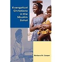Evangelical Christians in the Muslim Sahel