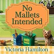 No Mallets Intended: Vintage Kitchen Mystery Series #4 | Victoria Hamilton