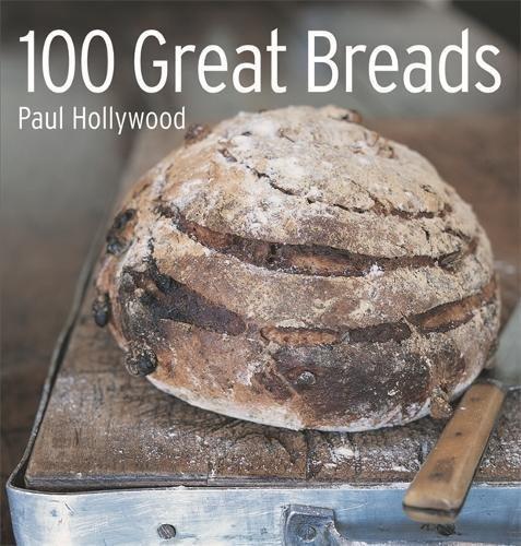 100 Great Breads: The Original Bestseller