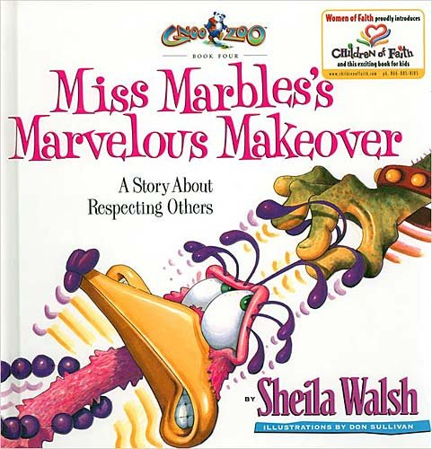 Marbles Marvelous (Miss Marbles's Marvelous Makeover: A Story About Respecting Others)