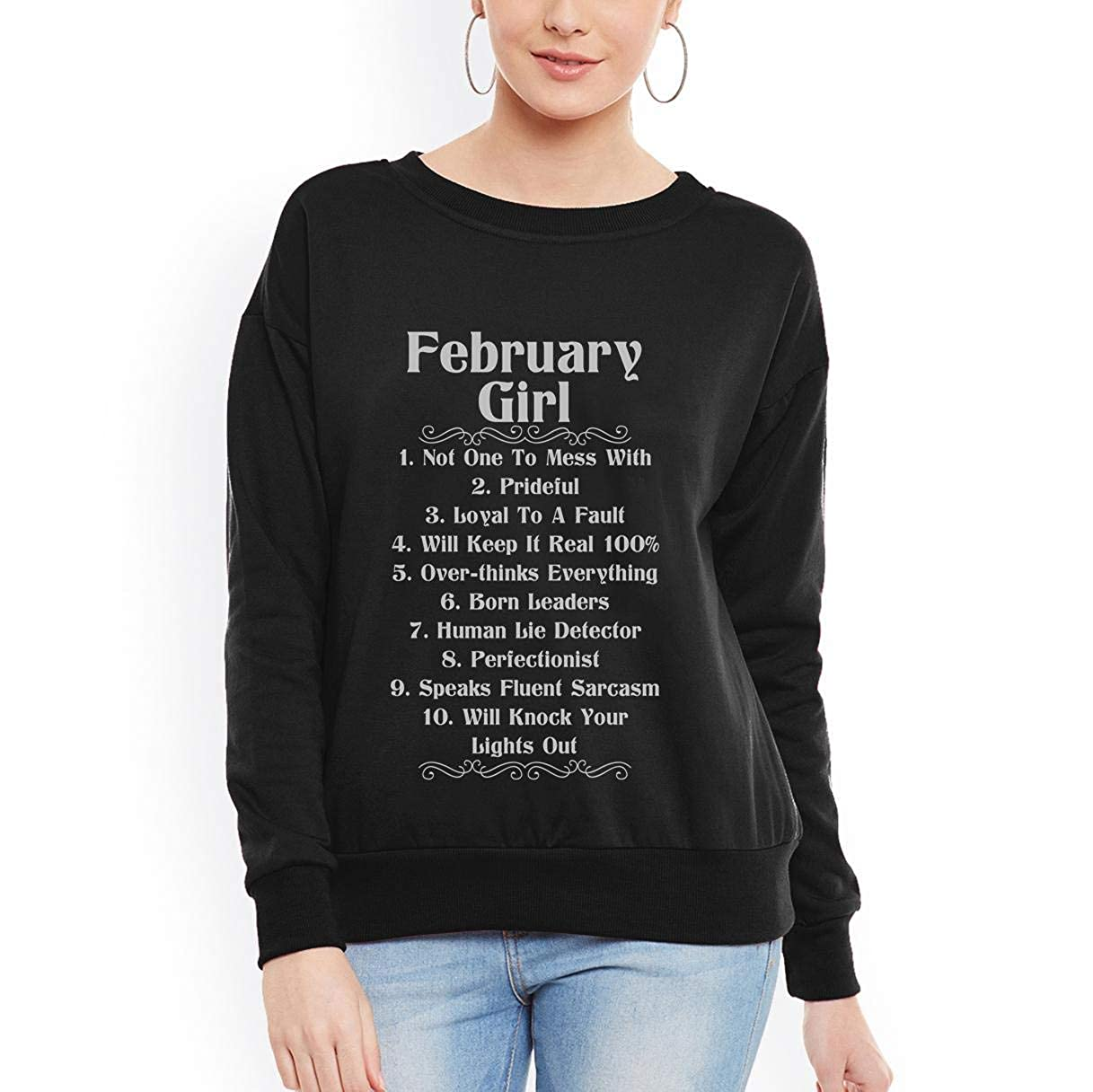 tee February Girl Will Keep it Real 100 Girl Ladies Women Sweatshirt
