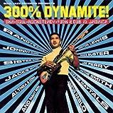 300% Dynamite: Ska, Soul, Rocksteady, Funk & Dub in Jamaica