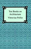 Ten Books on Architecture, Vitruvius Pollio, 1420925059