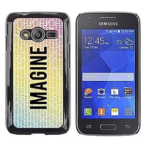 Stuss Case / Funda Carcasa protectora - Imagine Flying Eagle Peace Quote Love - Samsung Galaxy Ace 4 G313 SM-G313F