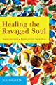 Healing the Ravaged Soul: Tending the Spiritual Wounds of Child Sexual Abuse by Sue Magrath