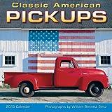 Classic American Pickups 2015 Wall Calendar