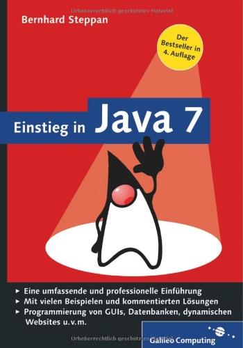 [PDF] Einstieg in Java 7 Free Download | Publisher :  | Category : Computers & Internet | ISBN 10 : 3836216620 | ISBN 13 : 9783836216623