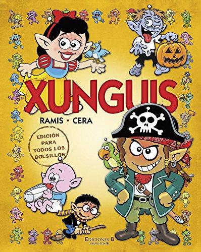 Xunguis. Edición para todos los bolsillos (Colección Los Xunguis) (En busca de...) Tapa blanda – 2 nov 2011 Joaquín Cera Juan Carlos Ramis B de Blok (Ediciones B) 8466610146