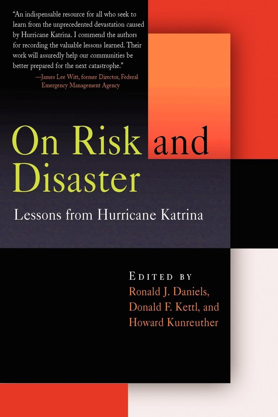 Download On Risk and Disaster: Lessons from Hurricane Katrina PDF