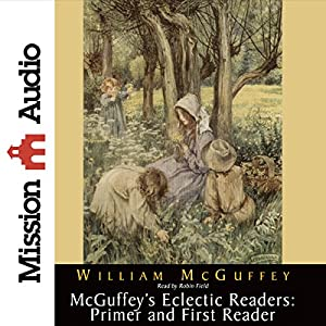 McGuffey's Eclectic Readers Hörbuch