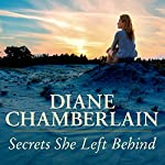 Secrets She Left Behind | Diane Chamberlain