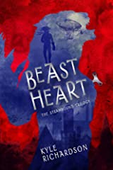 Beast Heart (The Steambound Trilogy) Paperback