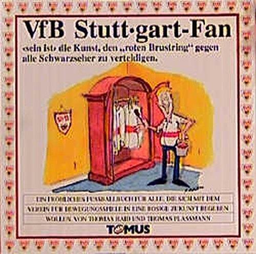 VfB-Stuttgart-Fan (Tomus - Fröhliche Fussball-Fan-Bücher)