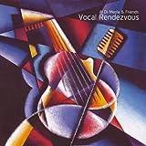 Vocal Rendezvous By Al Di Meola (2010-08-16)