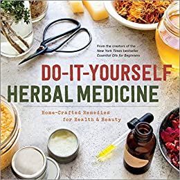 Do it yourself herbal medicine home crafted remedies for health and do it yourself herbal medicine home crafted remedies for health and beauty solutioingenieria Images