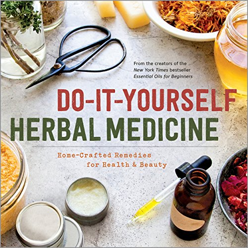 Do-It-Yourself Herbal Medicine: ...