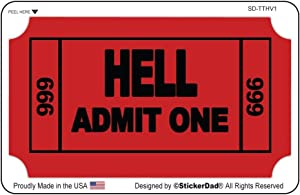 "TICKET TO HELL (3 PACK) Hard Hat Helmet decal by StickerDad - size: 3.5"" X 2"" color:RED/BLACK - Hard Hat, Helmet, Windows, Walls, Bumpers, Laptop, Lockers, etc."