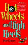 Hot Wheels and High Heels (Playboys)
