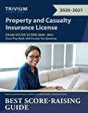 Property and Casualty Insurance License Exam Study Guide 2020-2021: P&C Exam Prep Book with Practice Test Questions