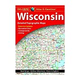 DeLorme® Wisconsin Atlas & Gazetteer (Delorme Atlas & Gazeteer)