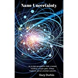 Nano-Uncertainty: An AI that can program itself, a twisted murderer, a super geek, venture madness, and an uncertain outcome