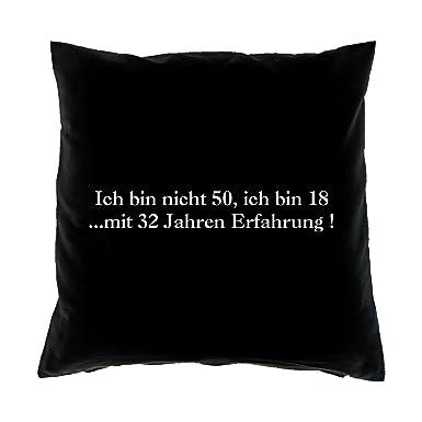 Geschenk Zum 50 Geburtstag Lustige Sprüche Kissensofakissen Ich