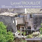 La Belle Amour humaine | Lyonel Trouillot