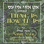 That is How it Is: Stories | Moishe Nadir,Harvey Fink (translator)