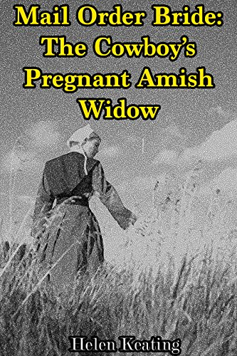The Expecting Widow: A Mail Order Bride Romance
