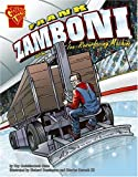Frank Zamboni and the Ice-Resurfacing Machine (Inventions and Discovery)