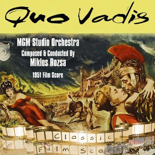Quo Vadis (1951 Film Score)
