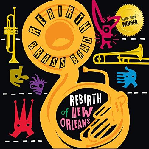 4 best rebirth brass band vinyl for 2019