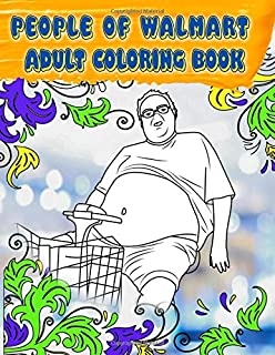 Amazon com: People of Walmart com Adult Coloring Book