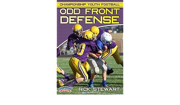 Amazon Com Championship Youth Football Odd Front Defense By Rick Stewart Rick Stewart Movies Tv