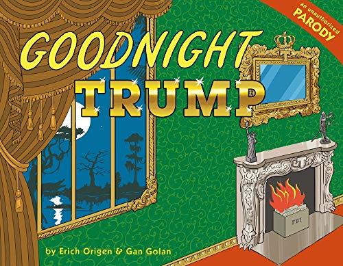 Goodnight Trump: A Parody